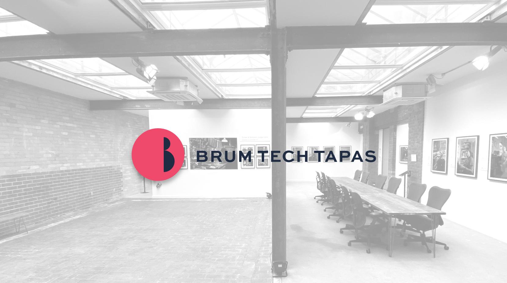 Brum Tech Tapas: A Retrospective (BRUM)
